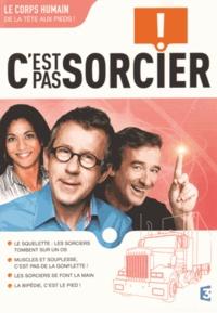 France 3 - Le corps humain de la tête aux pieds ! - C'est pas sorcier !. 1 DVD