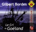 Gilbert Bordes - Le Cri du Goéland. 1 CD audio MP3