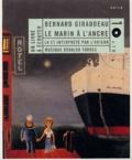 Bernard Giraudeau - Le marin à l'ancre. 1 CD audio