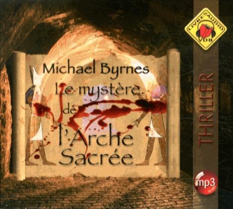 Le mystère de l'arche sacrée  avec 2 CD audio MP3
