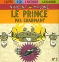 Vincent Malone - Le prince pas charmant - CD audio.