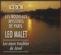 Leo Mallet - Les nouveaux mystères de Paris Tome : Les eaux troubles de Javel. Une enquête de Nestor Burma. 4 CD audio