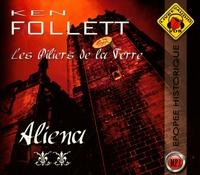 Ken Follett - Les Piliers de la Terre Tome 2 : Aliena. 3 CD audio MP3