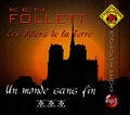 Ken Follett - Les Piliers de la Terre Tome 3 : Un monde sans fin. 5 CD audio MP3