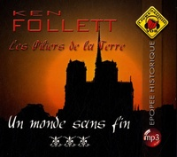 Ken Follett - Les Piliers de la Terre Tome 3 : Un monde sans fin. 5 CD audio MP3