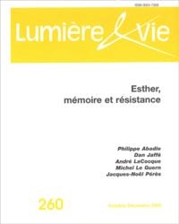 Philippe Abadie et Dan Jaffé - Lumière et Vie N° 260, Octobre-Déce : Esther, mémoire et résistance.