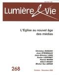 Christian Duquoc et Jean Etèvenaux - Lumière et Vie N° 268, Octobre-Déce : L'Eglise au nouvel âge des médias.
