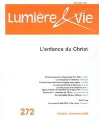 Pierre Gibert et François Brossier - Lumière et Vie N° 272, Octobre-déce : L'enfance du Christ.
