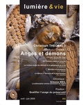 Christoph Theobald et Pierre de Martin de Viviès - Lumière et Vie N° 282, Avril-juin 2 : Anges et démons.