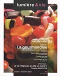 Jean-Etienne Long - Lumière et Vie N° 284, Octobre-déce : La gourmandise.