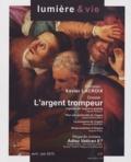 Xavier Lacroix - Lumière et Vie N° 286, Avril-juin 2 : L'argent trompeur.