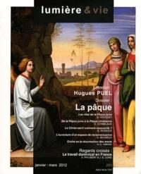 Dany Nocquet et Dominique Cerbelaud - Lumière et Vie N° 293, Janvier-Mars : La Pâque.