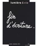 Jean-Etienne Long - Lumière et Vie N° 300, octobre-déce : Fin d'ecriture.