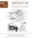 Régis Debray et Michel Arnaud - Médium N° 16/17, juillet-dé : L'argent maître.