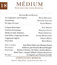 Daniel Bougnoux et Françoise Gaillard - Médium N° 18 : Bonjour Roland Barthes.
