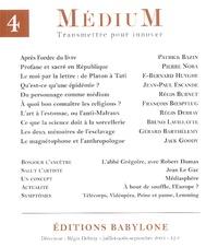 Patrick Bazin et Régis Debray - Médium N° 4, Juillet-Août-S : .
