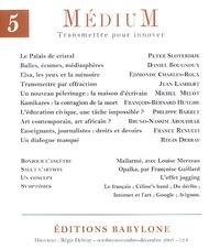 Régis Debray et Peter Sloterdijk - Médium N° 5, Octobre-Novemb : .