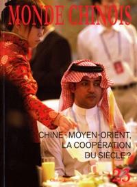 Emmanuel Lincot - Monde chinois N° 23, Automne 2010 : Chine - Moyen-Orient, la coopération du siècle ?.