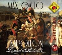 Max Gallo - Napoléon Tome 2 : Le soleil d'Austerlitz. 1 CD audio MP3