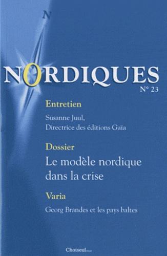 Cyril Coulet - Nordiques N° 23, Automne 2010 : Le modèle nordique dans la crise.