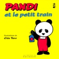 Oda Taro - Pandi N°  1 : Pandi et le petit train.