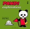 Oda Taro - Pandi N°  3 : Pandi explorateur.
