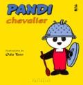 Oda Taro - Pandi N°  5 : Pandi chevalier.