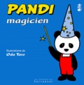 Oda Taro - Pandi N°  6 : Pandi magicien.