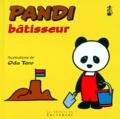 Oda Taro - Pandi N°  7 : Pandi bâtisseur.