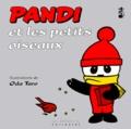 Lucie Mollof - Pandi N°  8 : Pandi et les petits oiseaux.