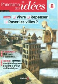 Emmanuel Lemieux et Jean-Marie Durand - Panorama des idées N° 8, Juin-août 2016 : Villes à venir.