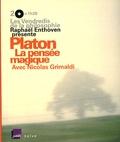 Raphaël Enthoven et Nicolas Grimaldi - Platon - La pensée magique, 2 CD audio.