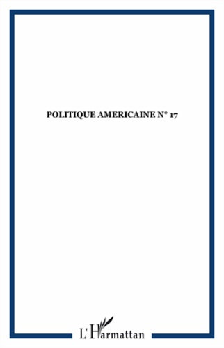 Collectif - Politique américaine N° 17 : .