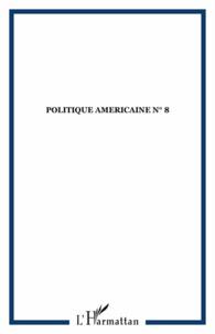 Choiseul - Politique américaine N° 8/2007 : .