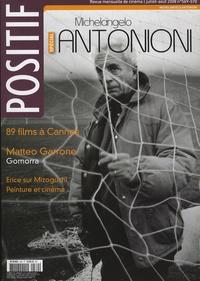 Michel Ciment - Positif N° 569-570, Juillet- : Michelangelo Antonioni.