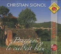 Christian Signol - Pourquoi le ciel est bleu. 1 CD audio MP3
