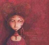 Philippe Lechermeier et Rébecca Dautremer - Princesses oubliées ou inconnues... - CD audio.