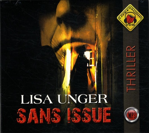 Lisa Unger - Sans issue. 1 CD audio MP3