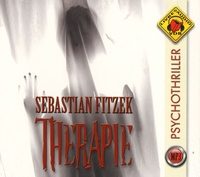 Sebastian Fitzek - Thérapie. 1 CD audio MP3