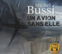 Michel Bussi - Un avion sans elle. 1 CD audio MP3
