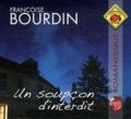 Françoise Bourdin - Un soupçon d'interdit. 1 CD audio MP3