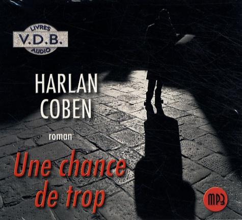 Harlan Coben - Une chance de trop. 1 CD audio MP3