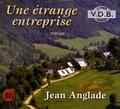 Jean Anglade - Une étrange entreprise. 1 CD audio MP3