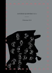 Zanzibar Quarterly & co N° 1, Printemps 2010.pdf
