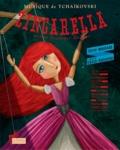 Leslie Umezaki et Manon Rozier - Zingarella, petite danseuse de bois. 1 CD audio