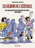Cestac Florence - Démons de l'existence (Les) - tome 0 - Démons de l'existence (Les).