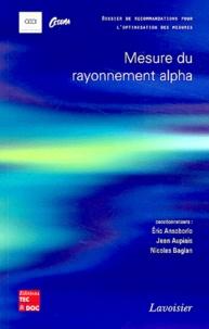 CETAMA et Eric Ansoborlo - Mesure du rayonnement alpha - Dossier de recommandations pour l'optimisation des mesures.