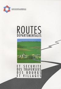 Goodtastepolice.fr Routes départementales et sécurité des traversées des bourgs et villages Image