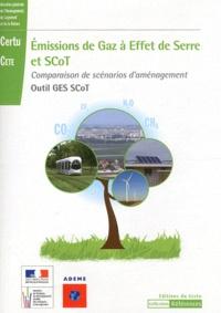 CETE et  CERTU - Emissions de gaz à effet de serre et SCoT - Comparaison de scénarios d'aménagement Outil GES SCoT. 1 Cédérom