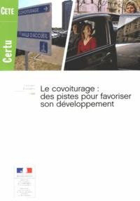 CETE - Le covoiturage : des pistes pour favoriser son développement.
